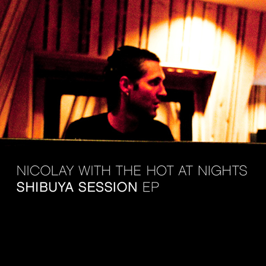 nicolay with Hot at Nights