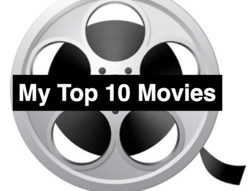 MY FAVE FILMS: 2018 TOP TEN!