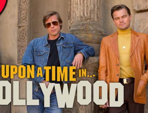 "MOVIE: ""Once Upon a Time… In Hollywood"""